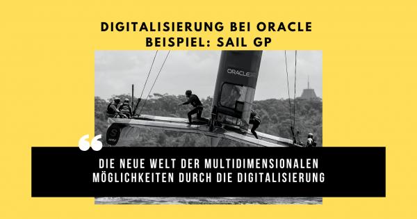 Digitalisierung bei Oracle, die SAIL GP