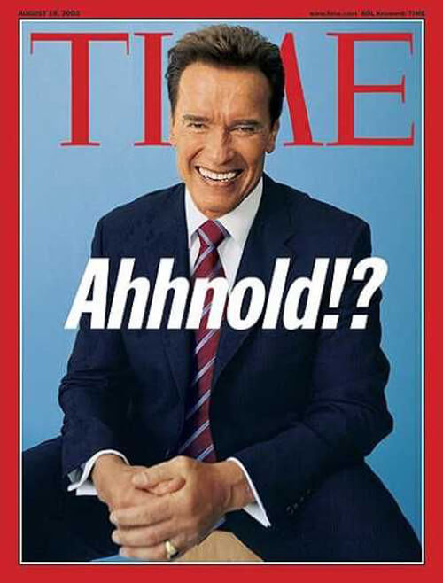 Arnold Schwarzenegger Time 18 August 2003